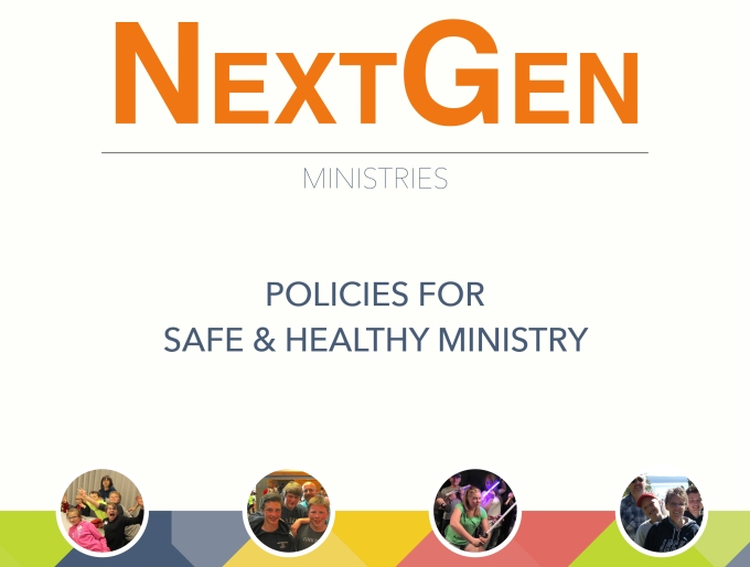 NextGen Policies for Safe & Healthy Ministry